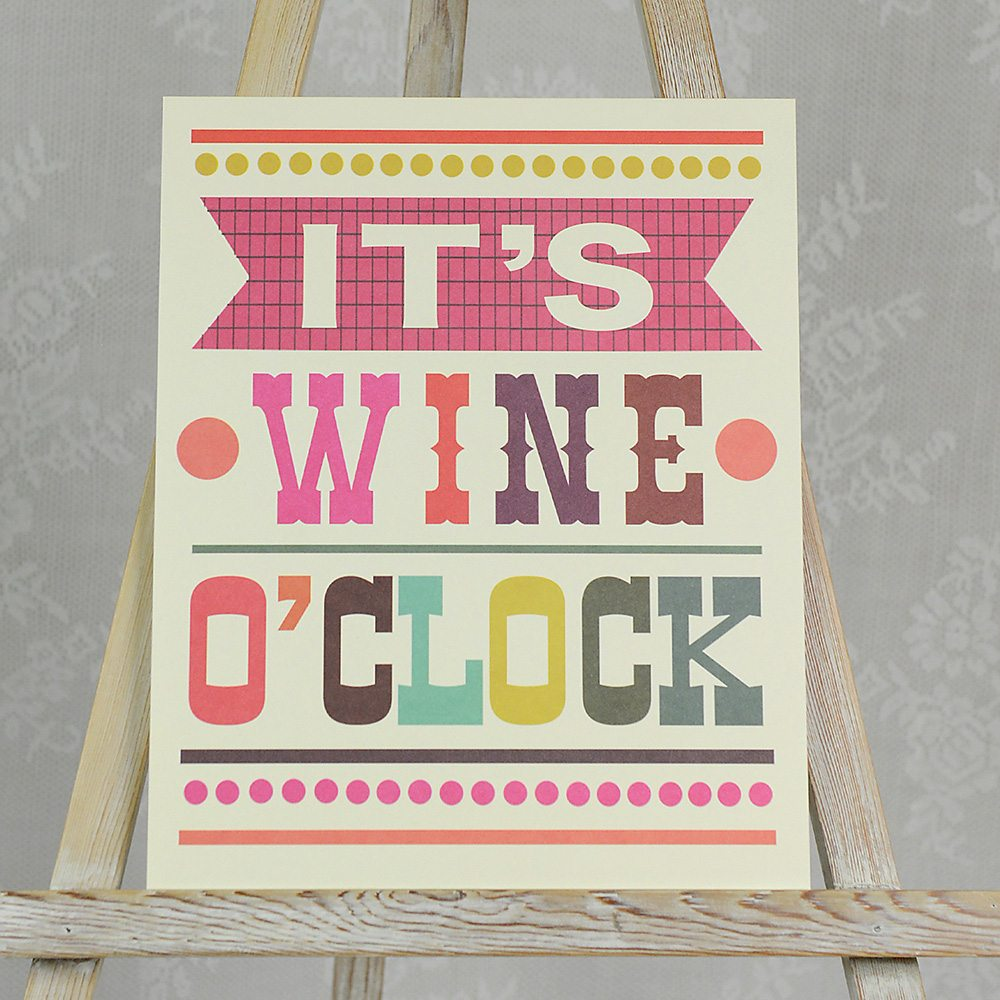 It's Wine O'Clock Poster.